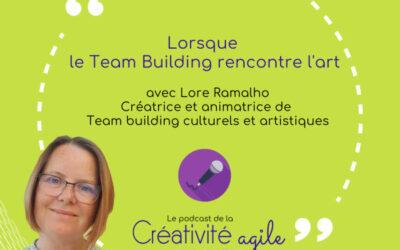 Podcast Créativité : Lorsque le team-building rencontre l'Art